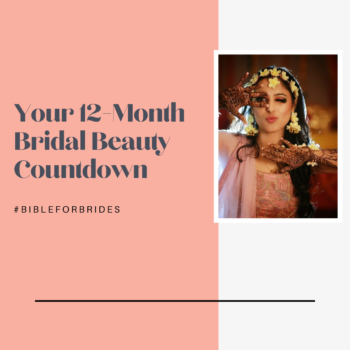 Your 12-Month Bridal Beauty Countdown!